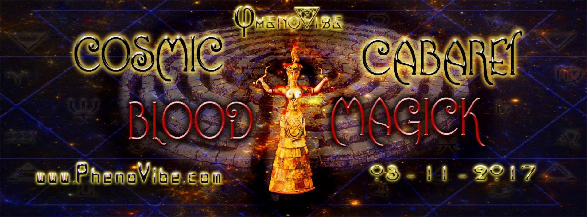 PhenoVibe Cosmic Cabaret Blood Magick